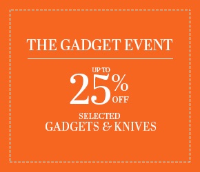 Save up to 25% on selected gadgets and knives.